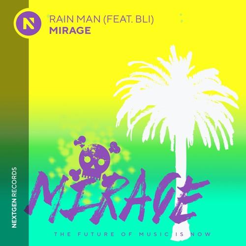 Rain Man Mirage