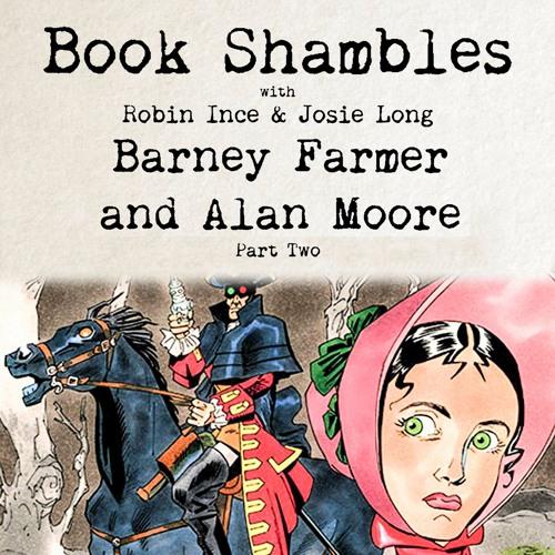Book Shambles - Barney Farmer and Alan Moore - Part 2