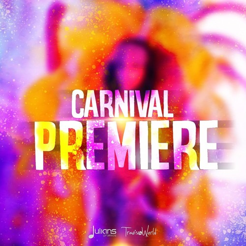Travis World & Julianspromos Presents The Carnival Premiere