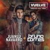 Sebastian Yatra Ft. Beret - Vuelve (Juanlu Navarro & Bruno Torres Remix) Portada del disco