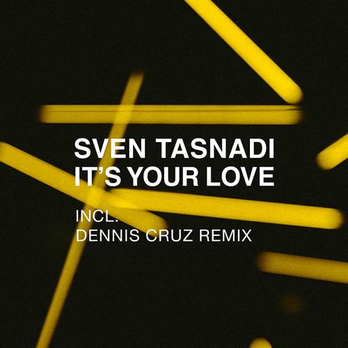 It's Your Love (Dennis Cruz Remix)
