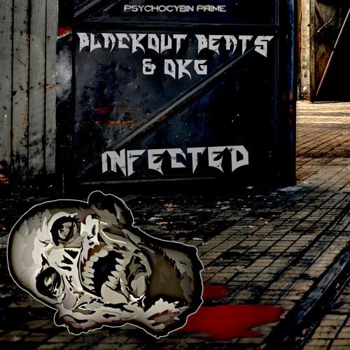 Blackout Beats & OKG - Infected [Free DL]