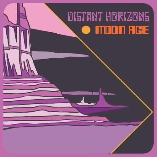 Moon Age - Distant Horizons EP