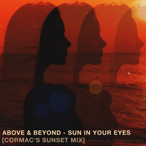 Sun In Your Eyes (CORMAC's Sunset Mix)