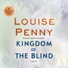 Kingdom of the Blind by Louise Penny, audiobook excerpt