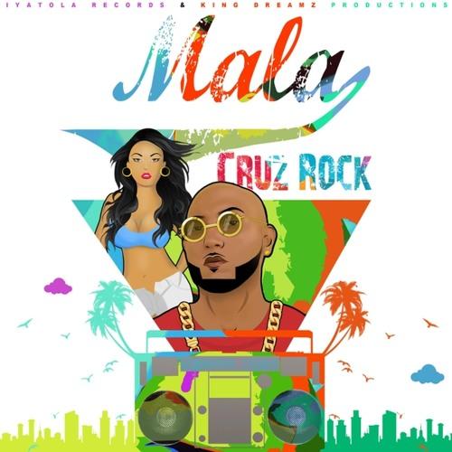 Mala - Cruz Rock