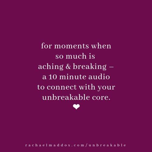 Unbreakable Core Meditation
