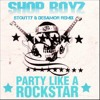 "Shop Boyz - ""Party Like A Rockstar"" (Stoutty x desamor. Remix)"