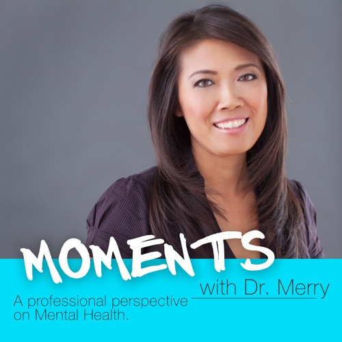 Moments with Dr. Merry #8: Questions from Listeners