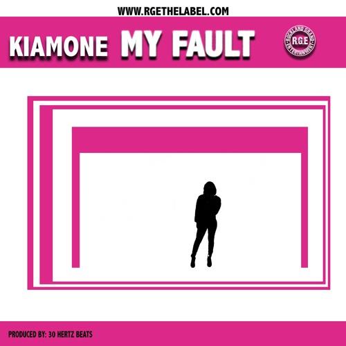 KiaMone - My Fault (Prod by 30HertzBeats)