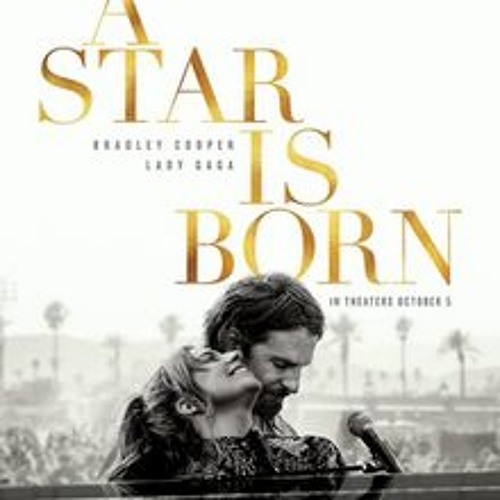 Review of A Star Is Born, 2018 version