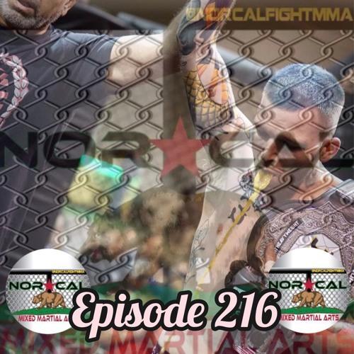 Episode 216: @norcalfightmma Podcast Featuring Michael Humphrey
