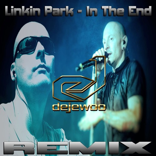 Dejewoo - Linkin Park - In The End (Dejewoo Remix) | Spinnin' Records
