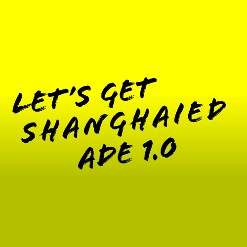 Hobbs (UK)- Get Paid [Let's Get Shanghaied ADE Volume 1.0]