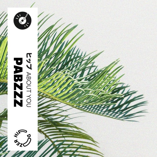 Pabzzz - About You