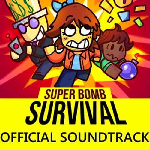 Super Bomb Survival Ost Intense 2 By Hungryrandomboi Free