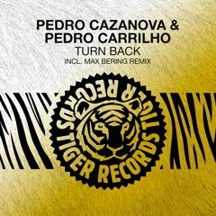 Pedro Cazanova & Pedro Carrilho - Turn Back / TIGER RECORDS