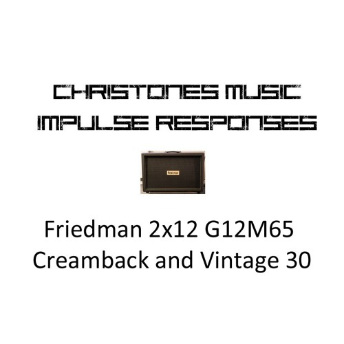 Demo: CTM Friedman 2x12 with G12M65 Creamback and V30 IRs