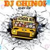 Dj Chinoi School Bus Mix 2018 ( Oct )