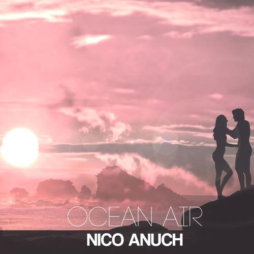 Nico Anuch - Ocean Air