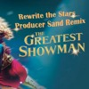 Zac Efron & Zendaya - Rewrite the Stars (Progressive House) from The Greatest Showman