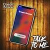 Dream Bowyz- Talk To Me prod by DJ Blend & Arándano & D.i.n BEATS