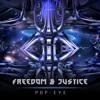 Pop-Eye - Freedom & Justice (Original Mix)