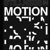 Stillness In Motion-Composed for Solo Dance Performance