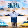 Shatranj - Gagan Kokri