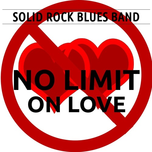 Solid Rock Blues Band - No Limit (On Love)