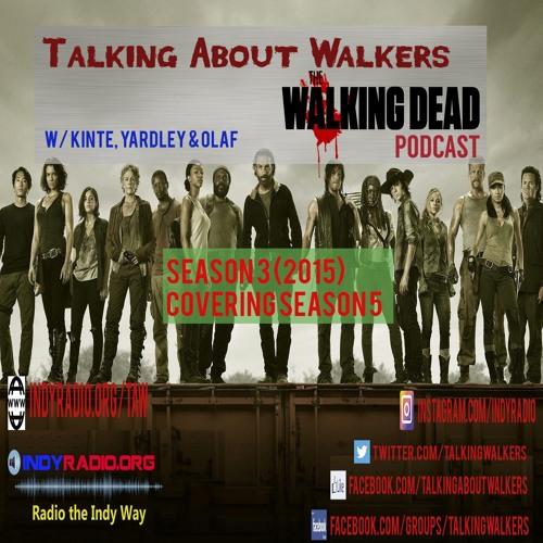 Talking About Walkers Season  3 (2015)covering 5