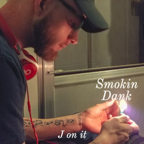 Smokin Dank