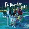 Ventino - Si Decides, Baby ( MR INTRO 110 BPM ) Portada del disco