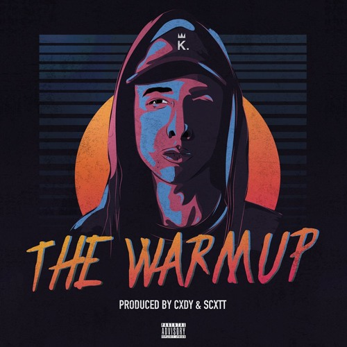 The Warmup (Prod. By Cxdy & Scxtt)