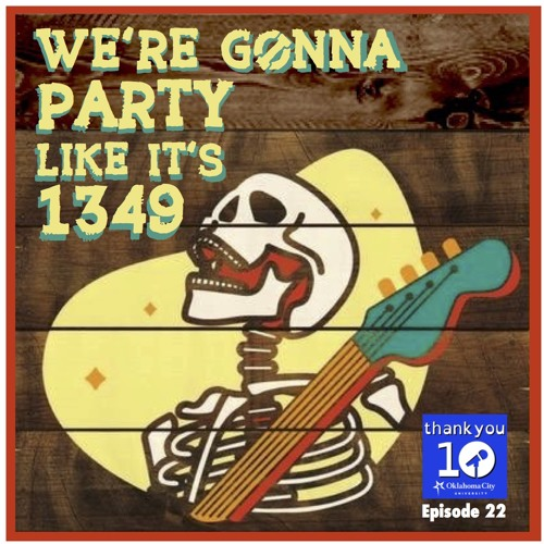 "S5EP22 ""We're Gonna Party Like It's 1349"""