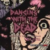 Dancing With The Dead October 06