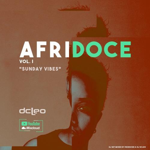 Afridoce Vol.I (Sunday Vibes)- Dj Dcleo
