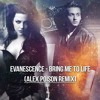 Evanescence - Bring Me To Life (Alex Poison Bootleg) REMASTERED | FREE DOWNLOAD