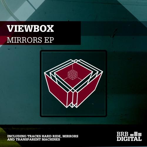 BRB Digital 034 (Viewbox - Mirrors EP) - Snippings