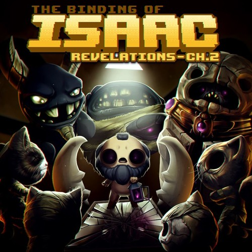 Binding Of Isaac Revelations Chapter 2 OST