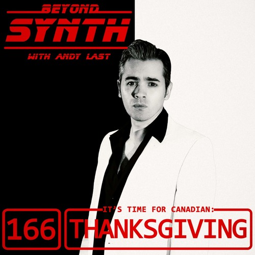 Beyond Synth - 166 - Thanksgiving