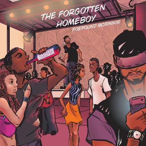 The Forgotten Homeboy