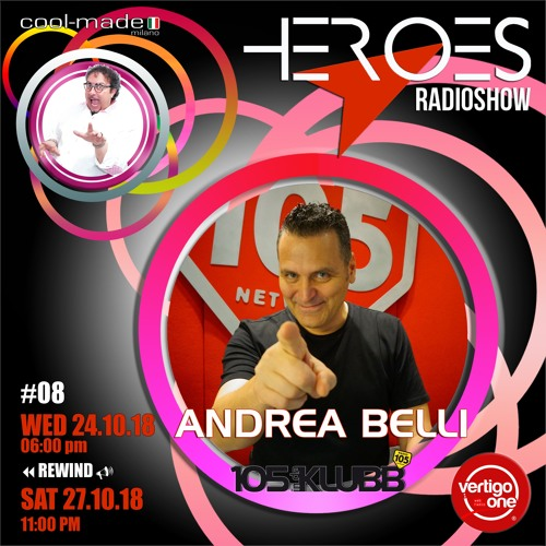 #08/2018-19> HEROES RadioShow - Special Guest ANDREA BELLI