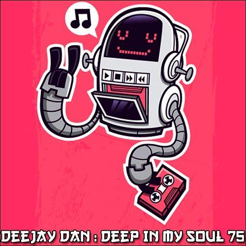 DeeJay Dan - Deep In My Soul 75 [2018]