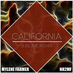 Mylène Farmer - California (Sublime Remix)