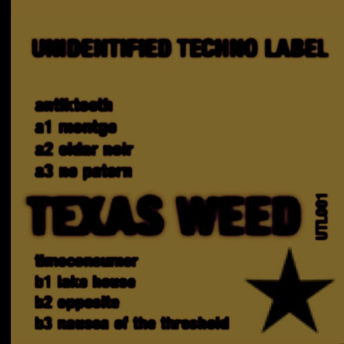 UTL 001 - TEXAS WEED ... OUTN0W