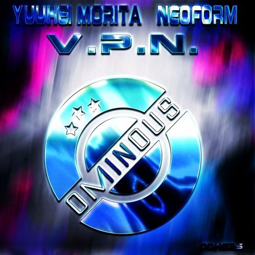 #ODHS25 Yuuhei Morita & Neoform - V.P.N. (Preview)