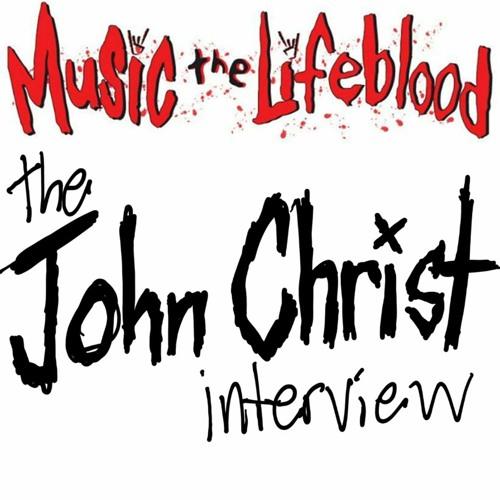 The John Christ Interview