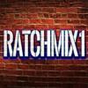 RactchMix 1