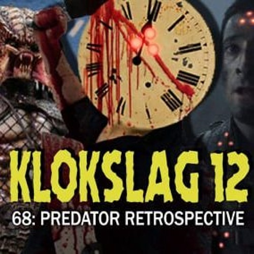 68. The Predator Retrospective